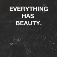 Frumusetea este in ochii celui care priveste!