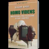 Homo Videns - Imbecilizarea prin televiziune si post-gandirea