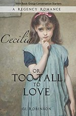 Cecilia or Too Tall to Love by GL Robinson