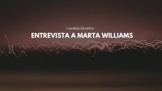 Entrevista a Marta Williams