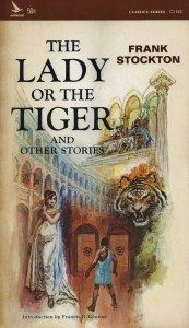 """The Lady or the Tiger"" by Frank Stockton"