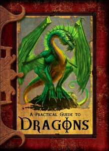 """A Practical Guide to Dragaons"" by Lisa Trumbauer"