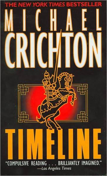 """""""Timeline"""" by Michael Crichton"""