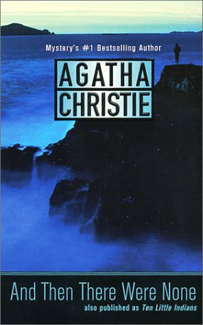 """And Then There Were None"" by Agatha Christie"