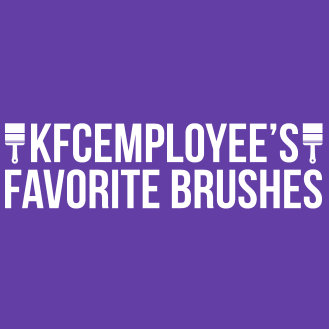 KFCEmployee's Favorite Brushes: Digital Painting Custom Brushes