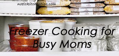 Freezer Cooking For Busy Moms