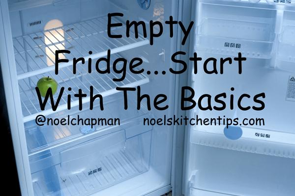 Empty Fridge…Stock Up With The Basics!