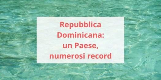 rassegna dei principali record della Repubblica Dominicana