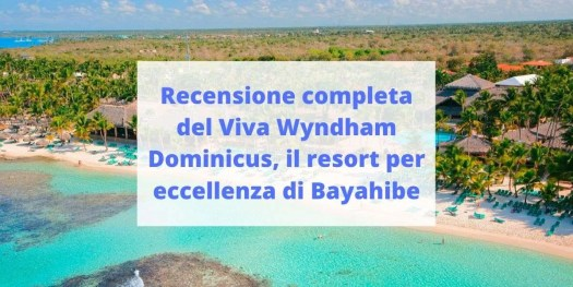 tutto quello che c'è da sapere sul miglior resort di Bayahibe