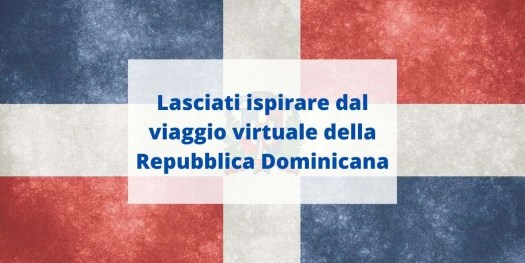 Scopri il nuovo portale che ti porta a fare un viaggio virtuale della Repubblica Dominicana
