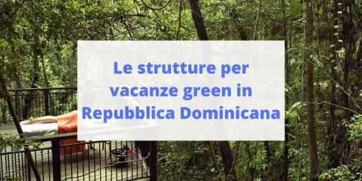 guida alle migliori eco-strutture in Repubblica Dominicana