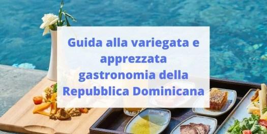 guida alla gastronomia della Repubblica Dominicana