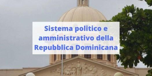 la attuale struttura politica della Repubblica Dominicana
