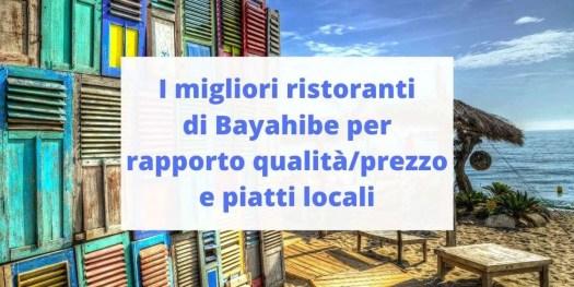 i migliori ristoranti di Bayahibe secondo la mia esperienza