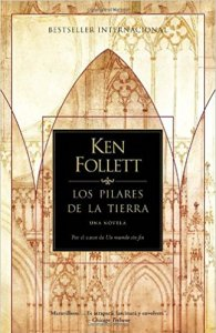 Los pilares de la tierra, Ken Follet