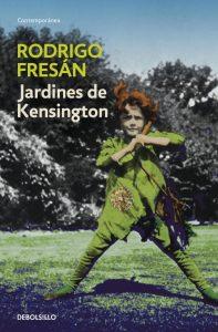 Jardines de Kensington, Rodrigo Fresán