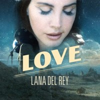 Estreno del vídeo de LOVE, el nuevo single de Lana del Rey, adelantado de nuevo por  las filtraciones