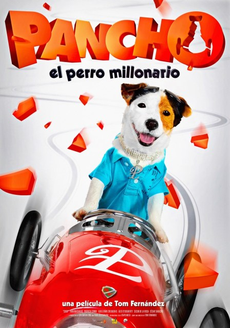 Póster y tráiler final de 'Pancho, el perro millonario'