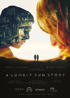 Pósters y cómo se hizo de la premiere de 'A lonely sun story'