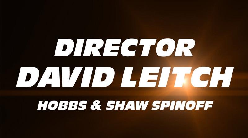 David Leitch confirmado para dirigir el spin-off de 'Fast & Furious'