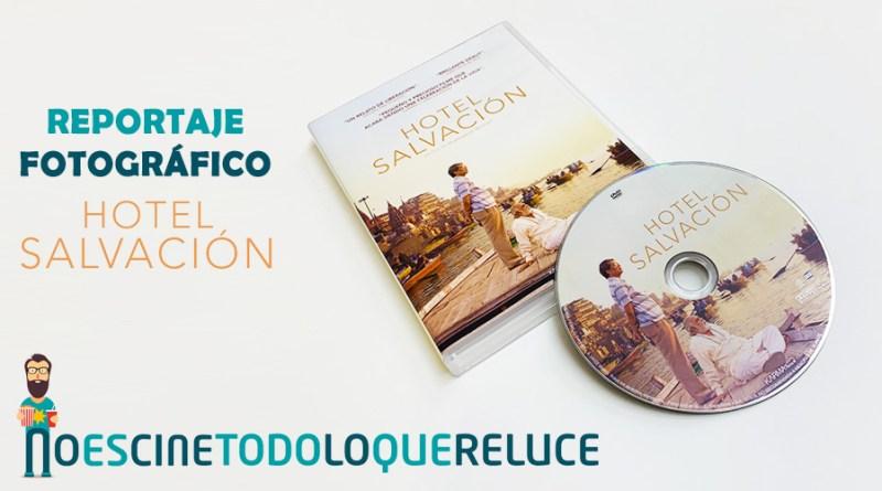 'Hotel Salvación': Reportaje fotográfico y análisis de la edición DVD