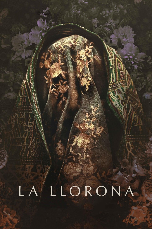 """Pósters de la película """"La Llorona"""""""