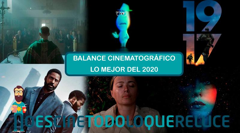 Balance cinematográfico del año. Lo mejor del 2020