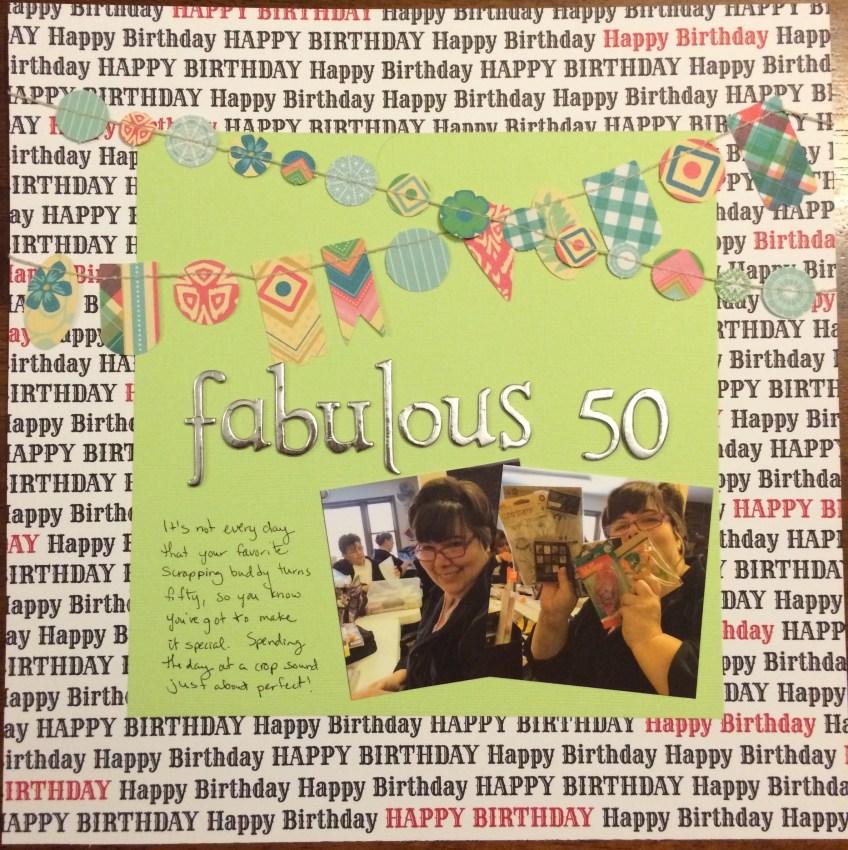 Fabulous 50 || noexcusescrapbooking.com
