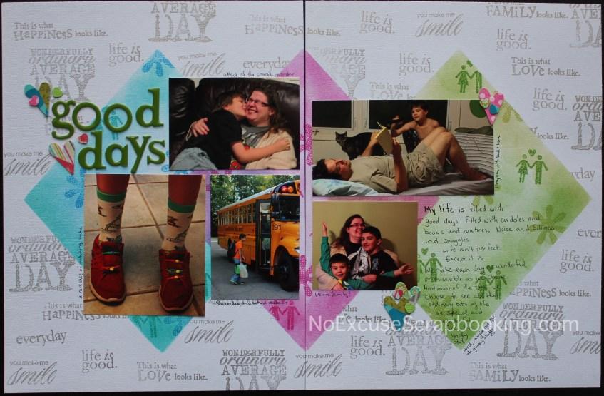 good days || noexcusescrapbooking.com