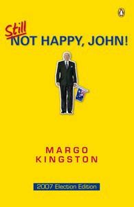 Still Not Happy, John!