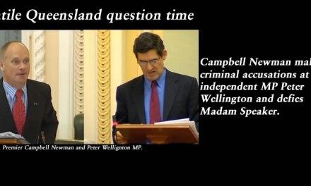 Volatile Queensland question time – Newman defies Madam Speaker: @Qldaah, #qldpol