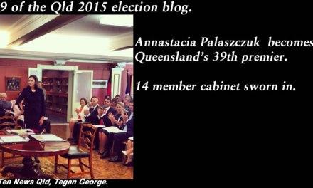 Pt 9 of the Qld election blog for 2015 – New premier rising #qldvotes #qldpol @Qldaah