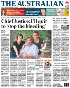 The Australian: Chief Justice: I'll quit to 'stop the bleeding'.