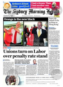 The Sydney Morning Herald - Unions Turn On Labor Over Penalty Rate Stand, May 17, 2016.