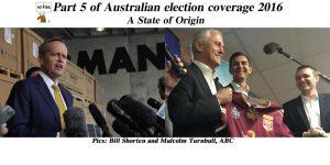 Part 5 of NoFibs Australian election coverage 2016