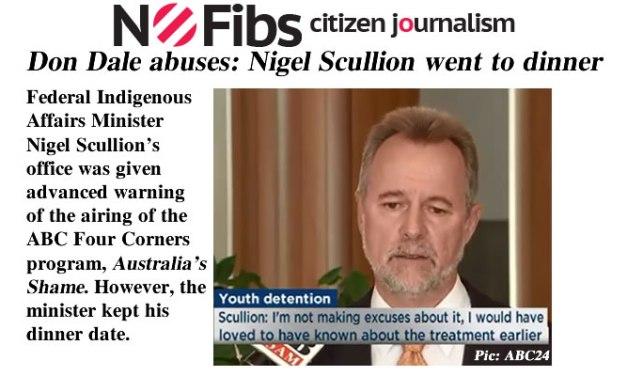 Don Dale abuses: Nigel Scullion went to dinner – @Qldaah #ntpol #auspol