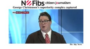 George Christensen's superiority complex captured