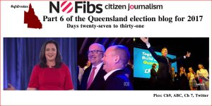 Part 6 of the Queensland election blog for 2017