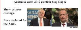 Australia votes 2019 election blog Day 6