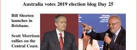 Australia votes 2019 election blog Day 25