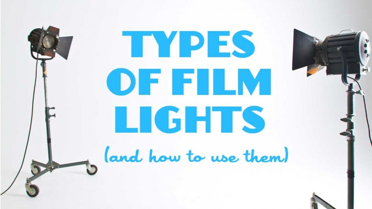 types of film lights and how to use them