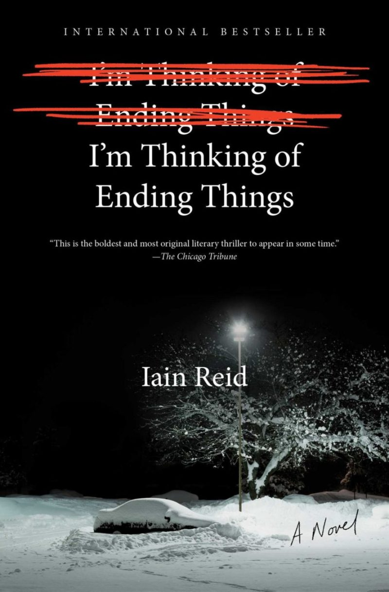 i'm thinking of ending things iain reid