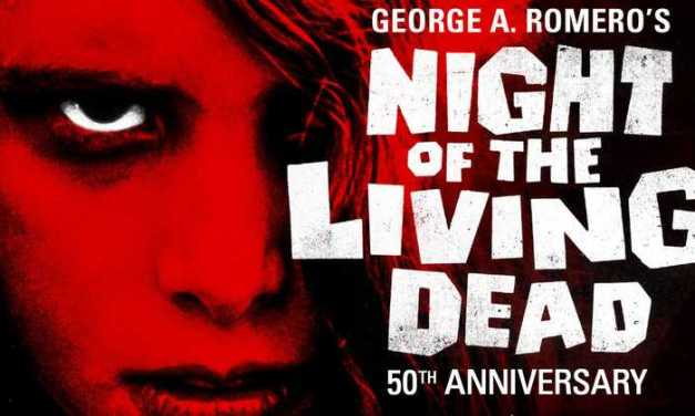 [ENTER TO WIN] NIGHT OF THE LIVING DEAD 50th Anniversary Ultimate Collector's Box Set!