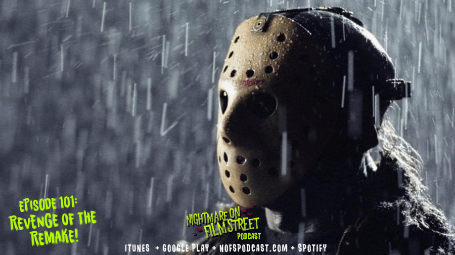 [Podcast] Revenge of the Remake: A NIGHTMARE ON ELM STREET (2010) vs. FRIDAY THE 13TH (2009)