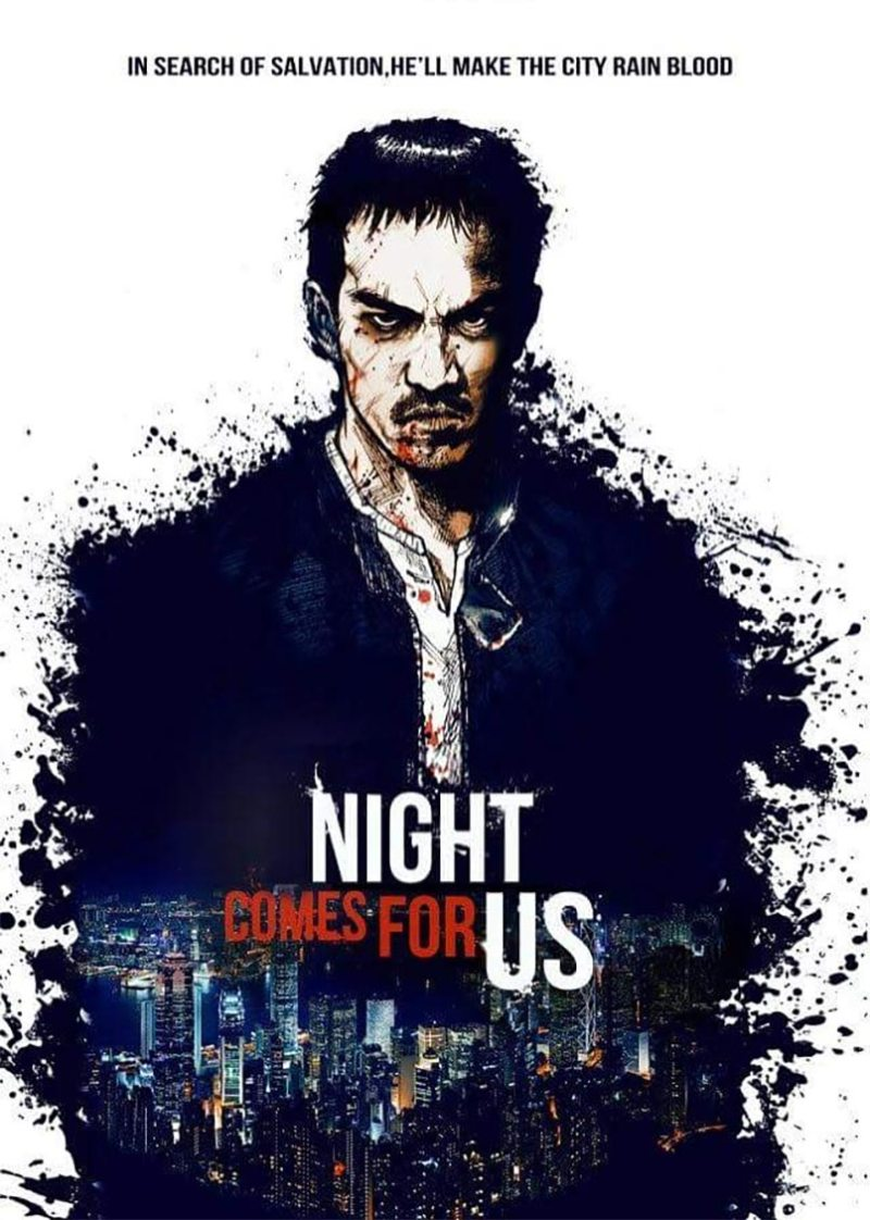 night-comes-for-us-poster