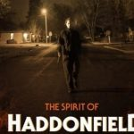 [Exclusive Interview] Speaking with THE SPIRIT OF HADDONFIELD's Rene Rivas and Bryan Goff