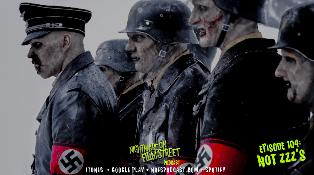 [Podcast] Not ZZZ's; DEAD SNOW (2009) vs. SHOCK WAVES (1977)