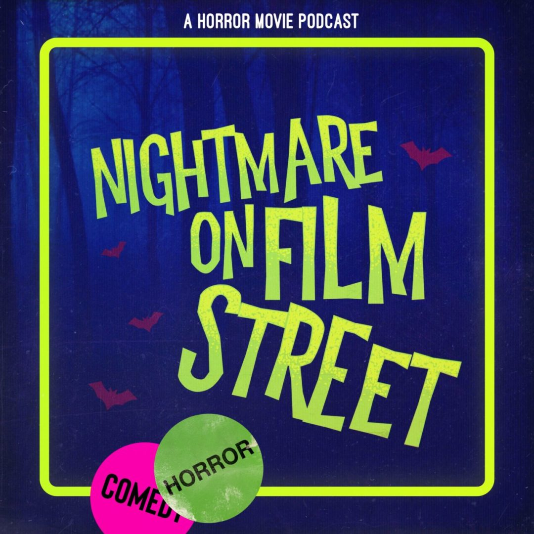 nightmare on film street a horror movie podcast