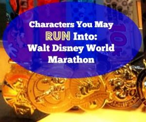 Walt Disney World Marathon Characters | Tuesdays on the Run