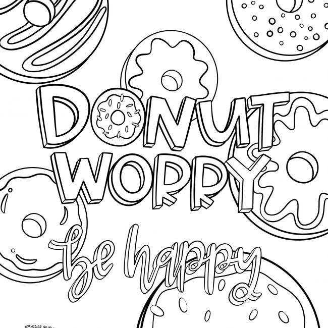 Donut Worry Printable Coloring Pages For Kids